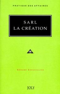 Gérard Lesguillier - SARL, la création.