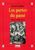Gérard Letailleur - Les portes du passé.