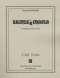 Gérard Levoyer - Brindezingues.