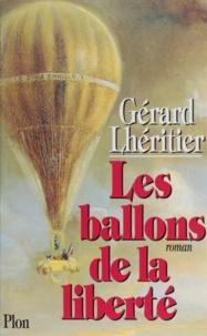Gérard Lhéritier - Les ballons de la liberté.