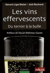 Gérard Liger Belair et Joël Rochard - Les vins effervescents - Du terroir à la bulle.