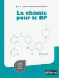 Gérard Liozon et Nicolas Michel - La chimie pour le BP.