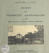 Gérard Locu et  Arecole - Images de la presqu'île guérandaise en 1900 - Choix de cartes postales d'époque commentées.