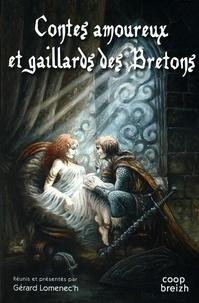 Gérard Lomenec'h - Contes amoureux et gaillards des Bretons.
