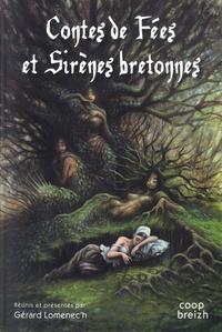 Gérard Lomenec'h - Contes de fées et de sirènes bretonnes.
