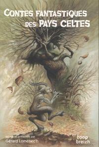 Gérard Lomenec'h - Contes fantastiques des pays celtes.
