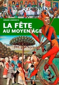 Gérard Lomenec'h - La fête au Moyen-Age.