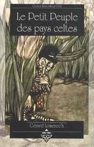 Gérard Lomenec'h - Le Petit Peuple des pays celtes.