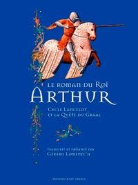 Gérard Lomenec'h - Le roman du roi Arthur.
