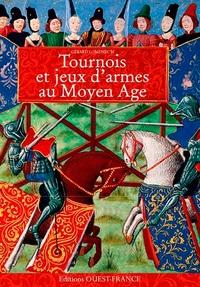 Gérard Lomenec'h - Tournois et jeux d'armes au Moyen Age.