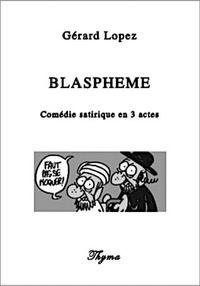 Gérard Lopez - Blaspheme.