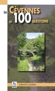 Gérard Loridon - Les Cévennes en 100 questions.