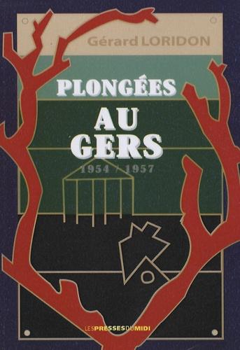 Gérard Loridon - Plongées au GERS (1954-1957) - Cinquante ans après....