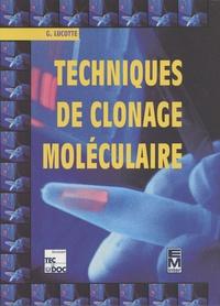 Gérard Lucotte - Techniques de clonage moléculaire.