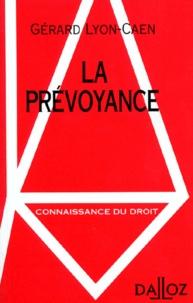 Gérard Lyon-Caen - La prévoyance.