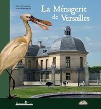 Gérard Mabille et Joan Pieragnoli - La Ménagerie de Versailles.