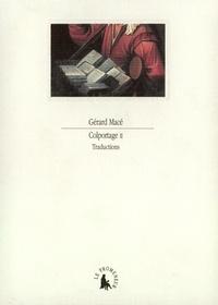 Gérard Macé - Colportage N° 2 : Traductions.