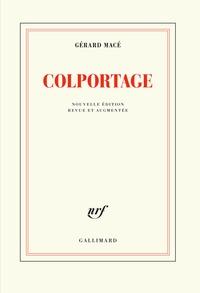 Gérard Macé - Colportage.