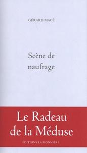 Gérard Macé - Scène de naufrage.