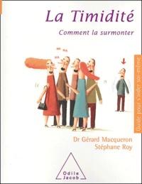 Gérard Macqueron et Stéphane Leroy - La timidité - Comment la surmonter.