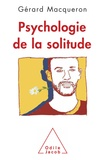Gérard Macqueron - Psychologie de la solitude.