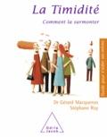 Gérard Macqueron et Stéphane Roy - Timidité (La) - Comment la surmonter.