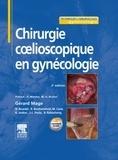 Gérard Mage - Chirurgie coelioscopique en gynécologie.