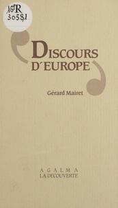 Gérard Mairet - Discours d'Europe ou Souveraineté, citoyenneté et démocratie.