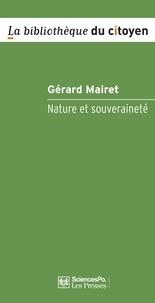 Gérard Mairet - Nature et souveraineté.