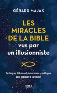 Gérard Majax - Les miracles de la bible vus par un illusionniste.