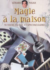 Gérard Majax - Magie à la maison.
