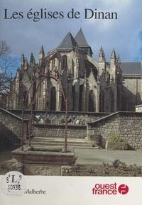 Gérard Malherbe - Les Eglises de Dinan.