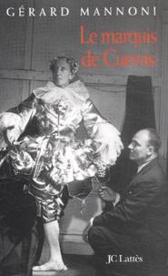 Gérard Mannoni - Le marquis de Cuevas.