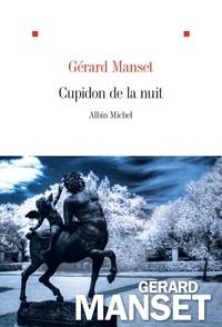 Gérard Manset - Cupidon de la nuit.