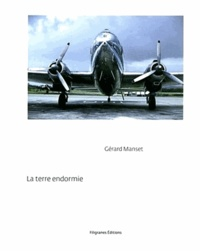 Gérard Manset - La terre endormie.