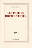 Gérard Manset - Les petites bottes vertes.