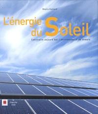 Gérard Maoui - L'énergie du Soleil - Construire aujourd'hui l'environnement de demain.