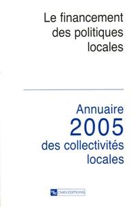 Gérard Marcou et Hellmut Wollmann - Le financement des politiques locales - Annuaire 2005 des collectivités locales.