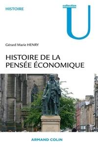 Gérard Marie Henry - Histoire de la pensée économique.