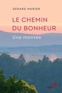 Gérard Marier - Chemin du bonheur (Le) - Une montée.