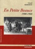 Gérard Marmion - En Petite Beauce - 1900-1960.