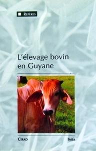 L'élevage bovin en Guyane. Une innovation majeure dans un milieu équatorial de plaine, 1975-1990 - Gérard Matheron | Showmesound.org