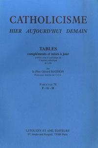Gérard Mathon - Catholicisme hier, aujourd'hui, demain - Fascicule 78, Tables F-G-H.