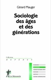 Gérard Mauger - Ages et générations.