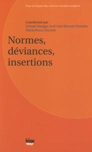 Gérard Mauger et José-Luis Moreno Pestana - Normes, déviances, insertions.
