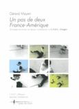 Gérard Mayen - Un pas de deux France-Amérique - 30 années d'invention du danseur contemporain au CNDC d'Angers.