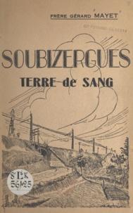 Gérard Mayet et Henri Pinson - Soubizergues - Terre de sang.
