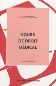 Gérard Mémeteau - Cours de droit médical.