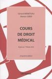 Gérard Mémeteau et Marion Girer - Cours de droit médical - A jour au 1er février 2016.