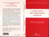 Gérard Mendel et Jean-Luc Prades - La mouvance des communistes critiques - Enquête sur le désarroi militant, une écoute sociopsychanalytique.